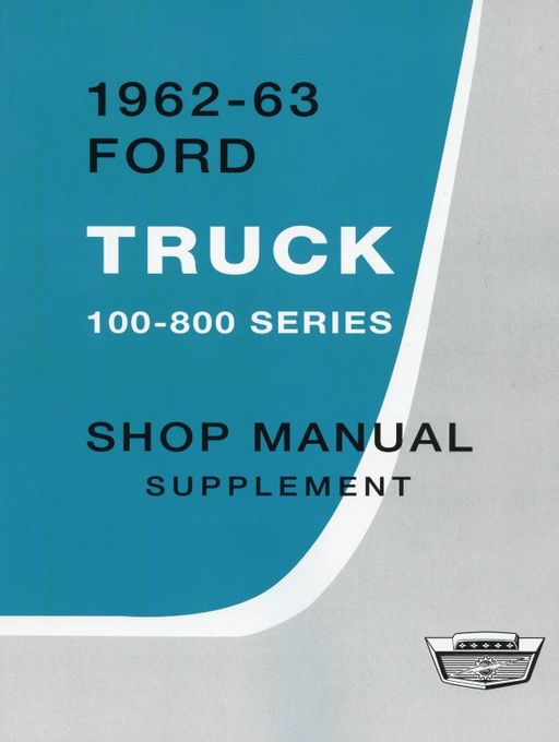 1961-1963 Ford Truck 100-800 Series Shop Manual
