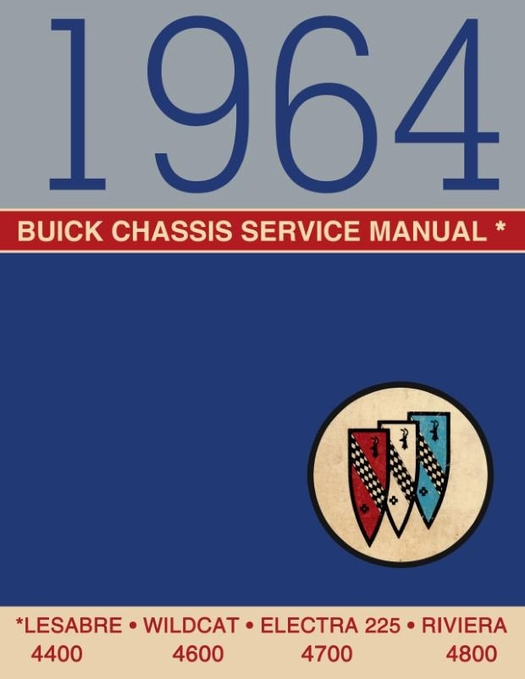1964 buick chassis service manual 4400 4600 4700 4800 rh themotorbookstore com 1970 buick service manual buick allure service manual