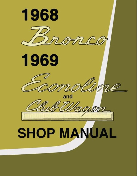 1968 Bronco 1969 Econoline Shop Manual
