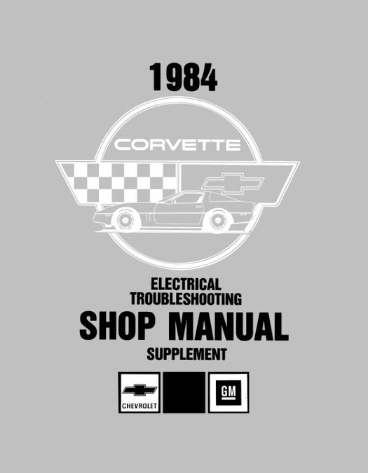 1984 Corvette Electrical Troubleshooting Supplement