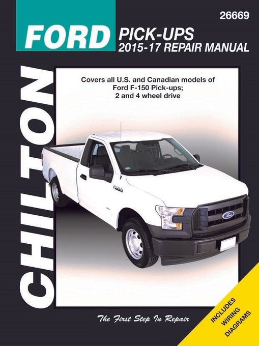 ford f 150 pick up repair manual 2015 2017 by chilton. Black Bedroom Furniture Sets. Home Design Ideas
