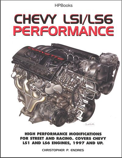 Chevy LS1/LS6 Performance, 1997 and Up