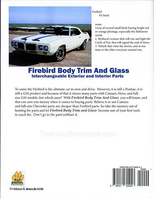 Firebird Body Trim and Glass: Interchangeable Parts Buyers Guide 1967-1981
