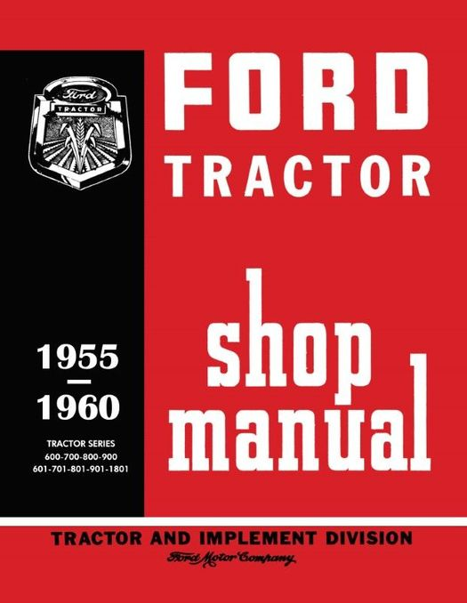 1955 - 1960 Ford Tractor Shop Manual