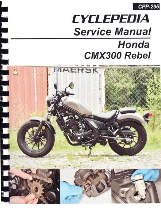 Honda CMX300 Rebel Service Manual: 2017-2020