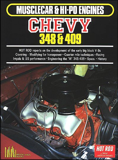 Musclecar & HI-PO Engines Chevy 348 & 409 by Hot Rod Magazine