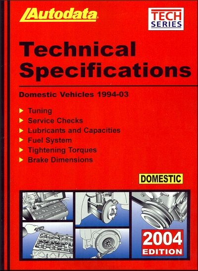 Technical Specifications: Domestic Car and Light Trucks 1994-2003