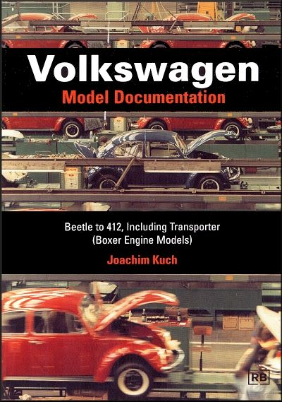 VW Model Documentation: Beetle, 412, Transporter 1945-1990