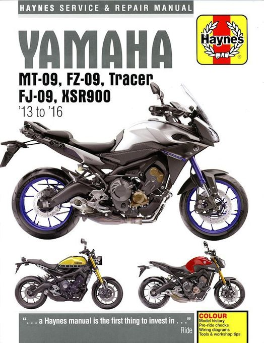Yamaha MT/FZ/FJ-09 Tracer, XSR900 Repair Manual: 2013-2019