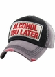 Alcohol You Later Vintage Ballcap inset 3