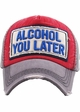Alcohol You Later Vintage Ballcap inset 4