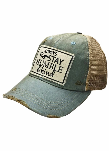 Always Stay Humble & Kind Patch Vintage Trucker Hat