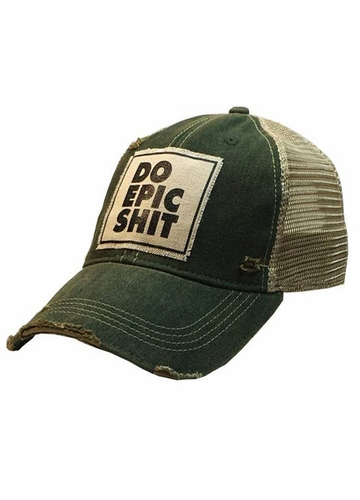 Do Epic Shit Distressed Trucker Cap