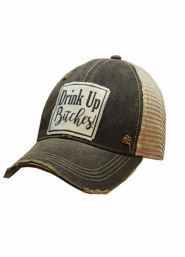 Drink Up Bitches Distressed Trucker Baseball Hat
