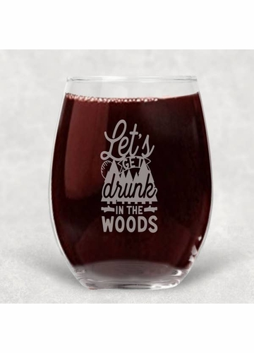 Drunk In The Woods Wine Glass