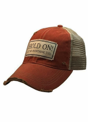 Hold On Let Me Overthink This Distressed Trucker Cap