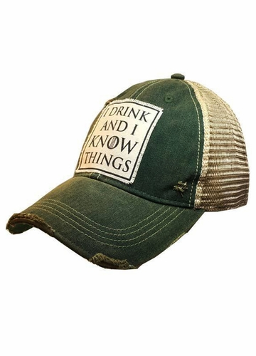 I Drink And I Know Things Distressed Trucker Cap Cap