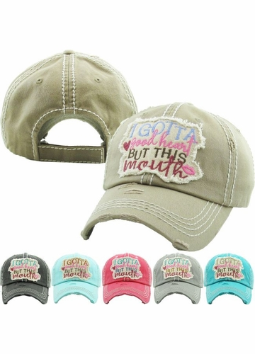 I GOTTA GOOD HEART BUT THIS MOUTH Washed Vintage Ballcap