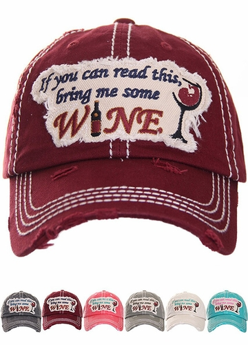 I You Can Read This Bring Me Some Wine Baseball Hat