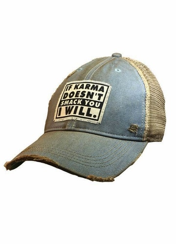 If Karma Doesn't Smack You I Will Distressed Trucker Hat