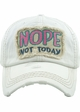 NOPE NOT TODAY Baseball Hat inset 4