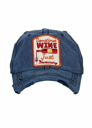 Sometimes Wine is Just Necessary Baseball Hat