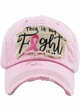 This is My Fight - Pink Ribbon Washed Vintage Ballcap inset 2