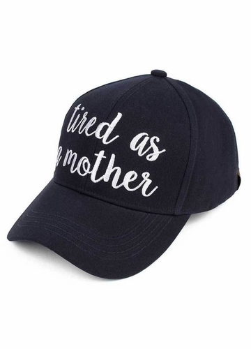 Tired As A Mother CC Brand Baseball Hat