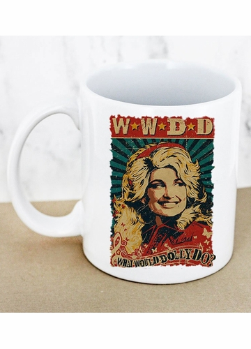 What Would Dolly Do White Mug