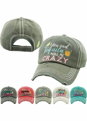 YOU AND TEQUILA MAKE ME CRAZY Washed Vintage Ballcap