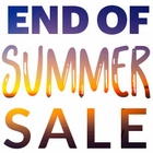 End of Summer Sale, Don't Miss Out!