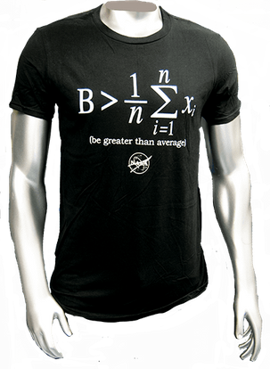 Be Greater Than Average T-shirt