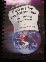 Cooking for the Astronauts 2nd Edition