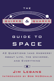 Quirks & Quarks Guide To Space