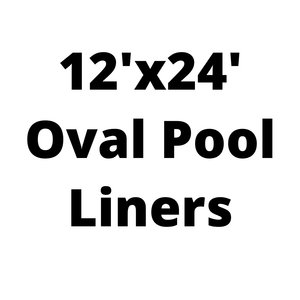12'x24' Oval Above Ground Pool Liners