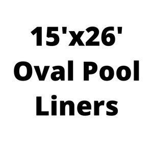 15'x26' Oval Above Ground Pool Liners