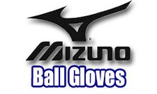 Mizuno Ball Gloves