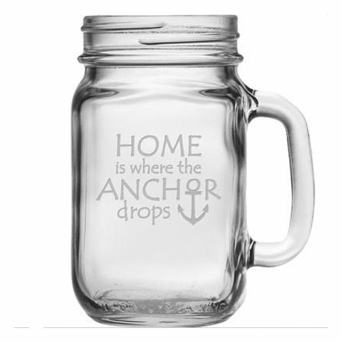 Home is Where the Anchor Drops Handled Drinking Jar