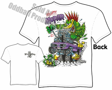 Mighty Mopar Rat Fink T Shirt Ed Roth Clothing Big Daddy Shirt