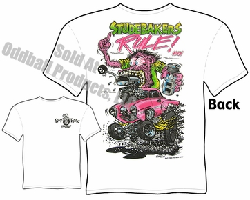 Studebakers Rule Rat Fink Tshirt Ed Roth Clothing Big Daddy Tee