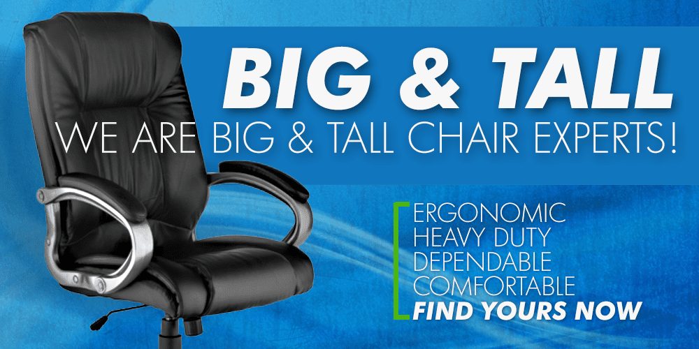 Big and Tall Chairs