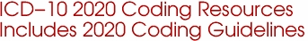 ICD-10 2020 Coding Resources Includes 2020 Coding Guidelines