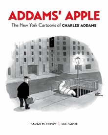 Addams' Apple: The New York Cartoons of Charles Addams