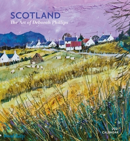 Scotland: The Art of Deborah Phillips 2021 Wall Calendar