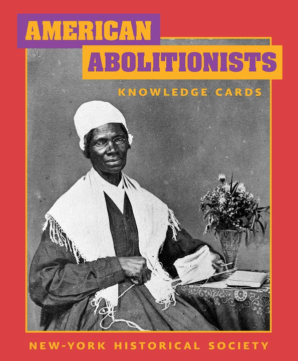 American Abolitionists Knowledge Cards