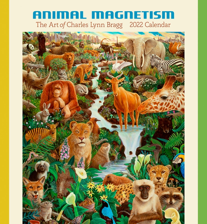 Animal Magnetism: The Art of Charles Lynn Bragg 2022 Wall Calendar