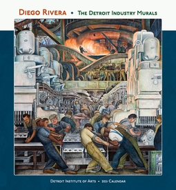 Diego Rivera: The Detroit Industry Murals 2021 Wall Calendar
