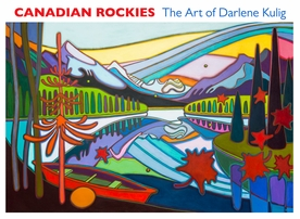 Canadian Rockies: The Art of Darlene Kulig Boxed Notecards