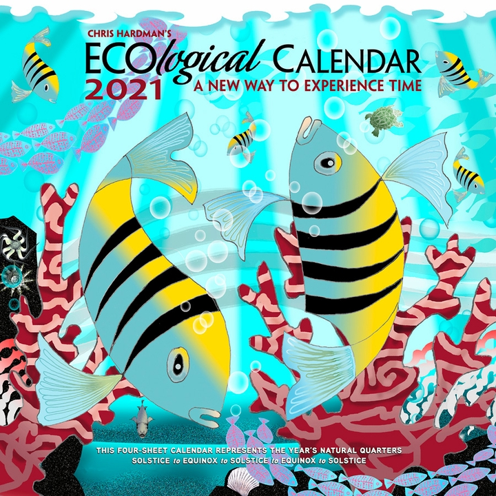 Chris Hardman's EcoLogical Calendar 2021: A New Way to Experience Time Wall Calendar