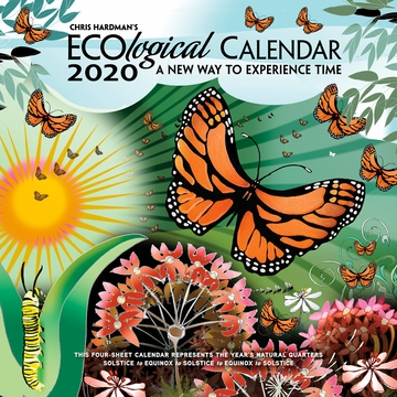 Chris Hardman's ECOlogical Wall Calendar 2020: A New Way to Experience Time